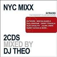 NYC Mixx: Mixed By DJ Theo (Bonus CD)