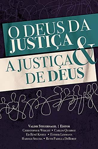 O Deus da justiça e a justiça de Deus