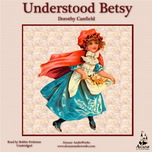 Understood Betsy audiobook cover art