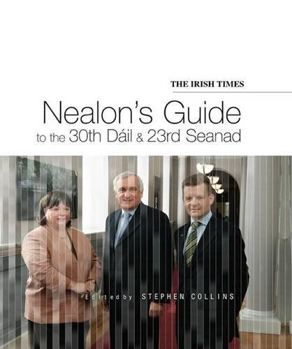Nealon's Guide to the 30th Dail and 23rd Seanad
