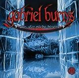 Gabriel Burns – Folge 32 – die, die nicht bluten