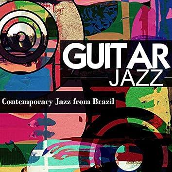 Guitar Jazz: Contemporary Jazz from Brazil