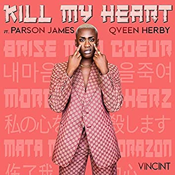 Kill My Heart (feat. Parson James & Qveen Herby)