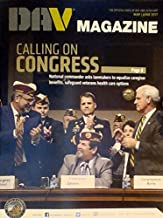 Calling on Congress: National Commander Asks Lawmakers to Equalize Caregiver Benefits, Safeguard Veterans Health Care Options - (DAV Magazine - May & June 2017)