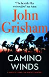 Camino Winds: The Ultimate Summer Murder Mystery from the Greatest Thriller Writer Alive - John Grisham