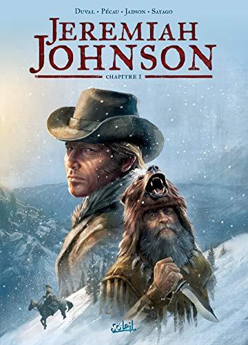 Jeremiah Johnson T01 : Chapitre 1 (French Edition)