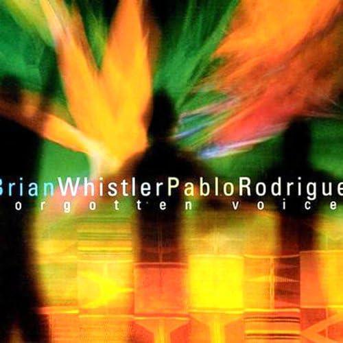 Brian Whistler / Pablo Rodriguez