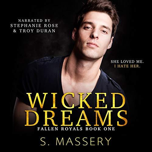Wicked Dreams: A Dark High School Bully Romance: Fallen Royals, Book 1