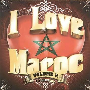 I Love Maroc, Vol. 2 (Soirée marocaine)