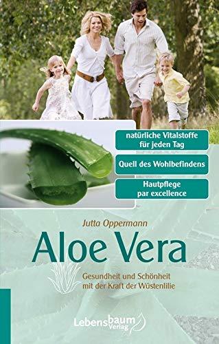 Aloe Vera: Gesundheit und Schönheit mit der Kraft der Wüstenlilie