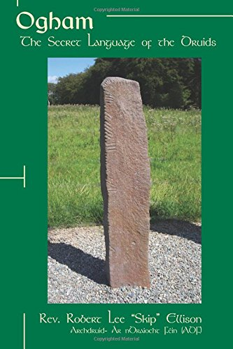 Ogham: The Secret Language of the Druids