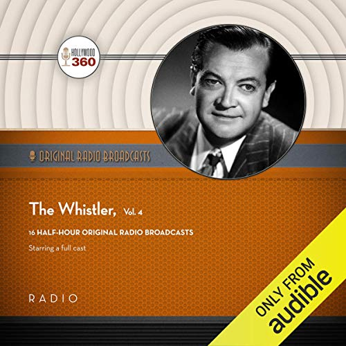 The Whistler, Vol. 4 audiobook cover art