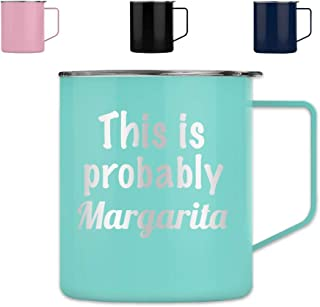 This is Probably Margarita - Tumbler Cup Glass Mug Rum Whiskey Perfect Funny Birthday Gifts for Men or Women (14 oz Mug, Teal)