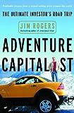 Adventure Capitalist: The Ultimate Road Trip (English Edition)