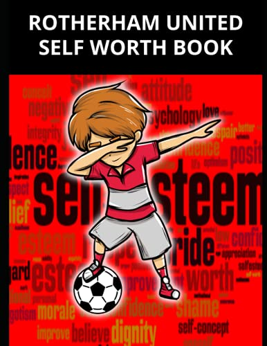 Rotherham United Self Worth Book: Rotherham United FC Personal Journal, Rotherham United Football Club, Rotherham United FC Diary, Rotherham United FC Planner, Rotherham United FC