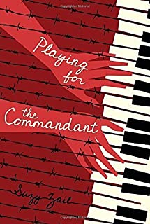 Playing for the Commandant by Zail, Suzy (2014) Hardcover