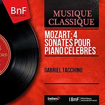 Mozart: 4 Sonates pour piano célèbres (Mono Version)