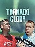 Tornado Glory