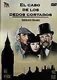 El caso de los dedos cortados - Sherlock Holmes [DVD]