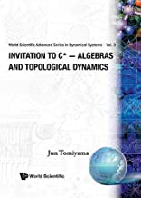 Invitation To C*-algebras And Topological Dynamics