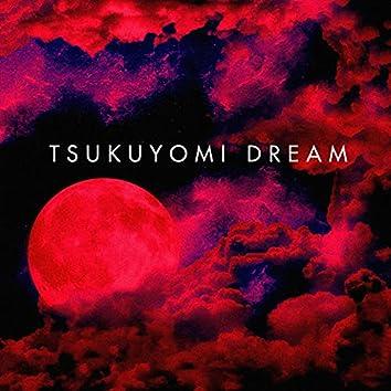 Tsukuyomi Dream