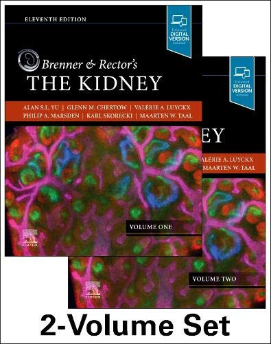 Compare Textbook Prices for Brenner and Rector's The Kidney, 2-Volume Set 11 Edition ISBN 9780323532655 by Yu MD, Alan S. L.,Chertow MD, Glenn M.,Luyckx MBBCh  MSc, Valerie,Marsden MD, Philip A.,Skorecki MD  FRCP(C)  FASN, Karl,Taal MBChB  MMed  MD  FCP(SA)  FRCP, Maarten W.