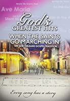 God's Greatest Hits: When the Saints Go Marching [DVD] [Import]