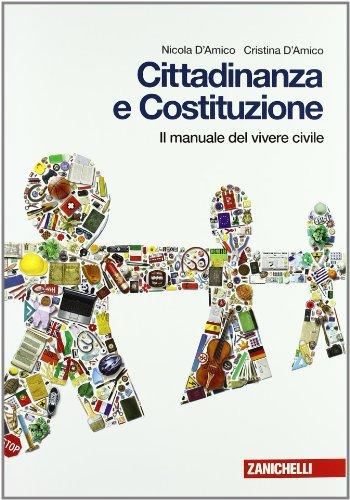 Cittadinanza e Costituzione. Manuale del vivere civile. Per la Scuola media. Con espansione online