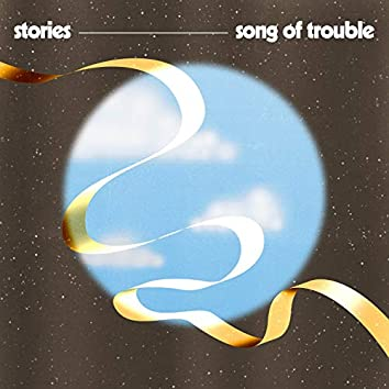Song of Trouble