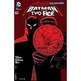 Batman and Robin (2011-2015) #25: Two-Face (Batman and Robin (2011- )Graphic Novel) (English Edition)