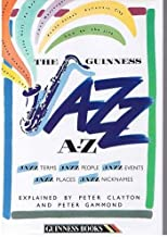 The Guinness Jazz A-Z by Peter Clayton (1986-12-05)