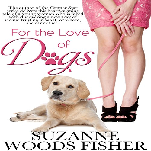 For the Love of Dogs audiobook cover art