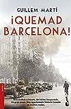 ¡Quemad Barcelona! (NF Novela)