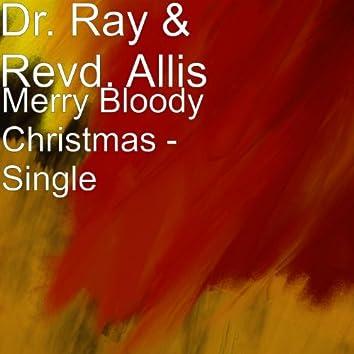 Merry Bloody Christmas - Single