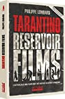 Tarantino Reservoir Films par Lombard