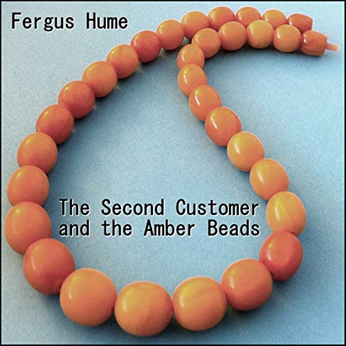 The Second Customer and the Amber Beads audiobook cover art