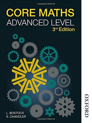 Bostock, L: Core Maths Advanced Level