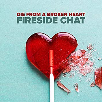 Die From A Broken Heart: Remix & Chill to Maddie & Tae