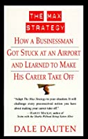 The Max Strategy: How A Buisnessman Got Stuck At An Airport...
