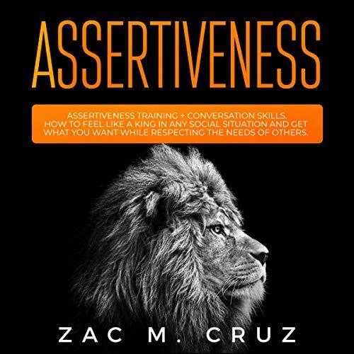 Assertiveness Audiobook By Zac M. Cruz cover art