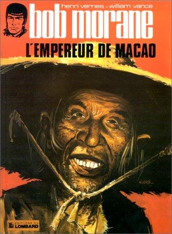 Bob Morane, tome 8 : L'Empereur de Macao