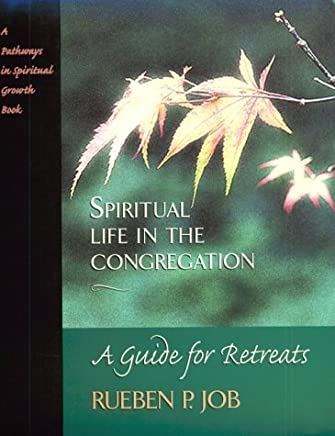 Spiritual Life in the Congregation: A Guide for Retreats