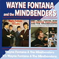 Wayne Fontana And The Mindbenders/It`S Wayne Fontana And The Mindbenders / Wayne Fontana And The Mindbenders by Wayne Fontana And The Mindbenders (2002-06-25)