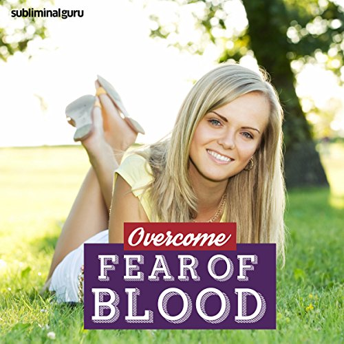 Overcome Fear of Blood cover art