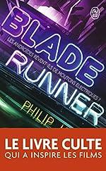 Blade runner - Les androïdes rêvent-ils de moutons électriques ? de Philip K. Dick