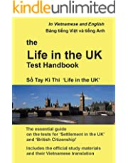 The Life in the UK Test Handbook: in Vietnamese and English