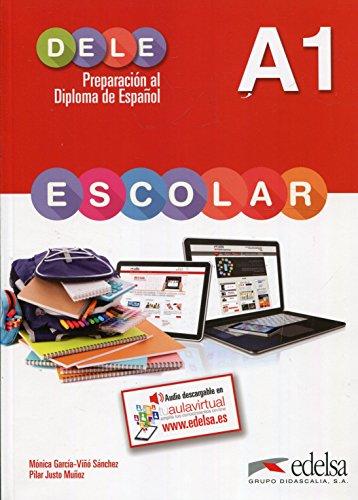 Preparación al Dele. A1. Con espansione online. Per la Scuola media: Preparacion Al Dele Escolar A1 [Lingua spagnola]