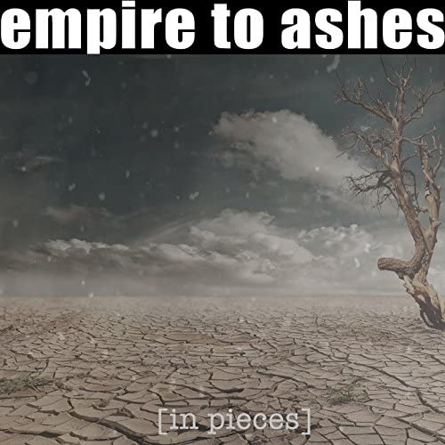 Empire to Ashes