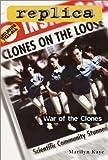 War of the Clones (Replica 23)