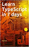 Learn TypeScript in 7 days (English Edition)